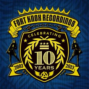 10 Years of Fort Knox Recordings album