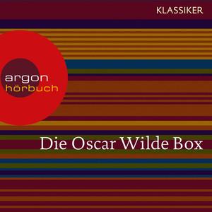 Oscar Wilde - Das Gespenst von Canterville / Die schönsten Märchen / Meistererzählungen / Lord Arthur Saviles Verbrechen (Ungekürzte Lesung) Audiobook
