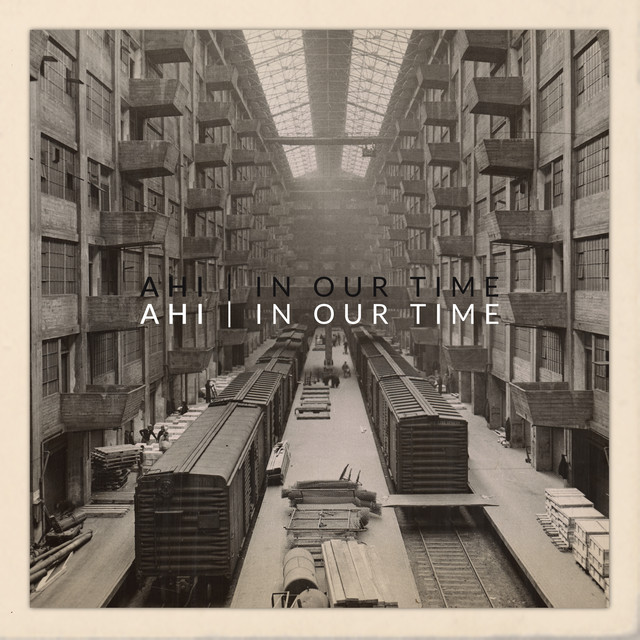 Album cover for In Our Time by AHI