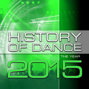 History Of Dance - The Year 2015