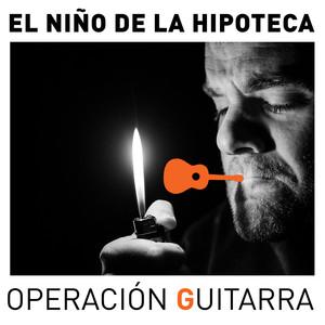 Operación Guitarra Sessions - El Niño De La Hipoteca