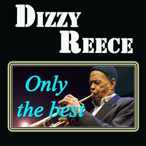 Dizzy Reece: Only the Best album