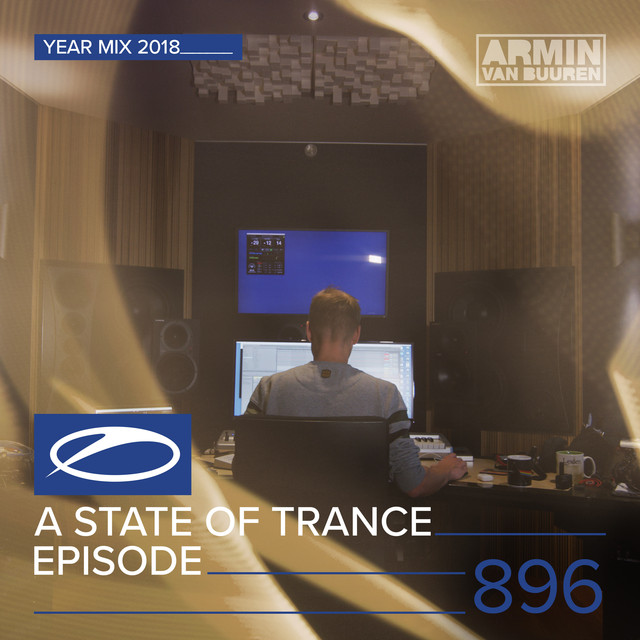 ASOT 896 - A State Of Trance Episode 896 (A State Of Trance Year Mix 2018)