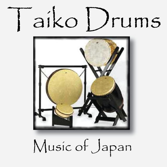Taiko Drums: Music of Japan on Spotify