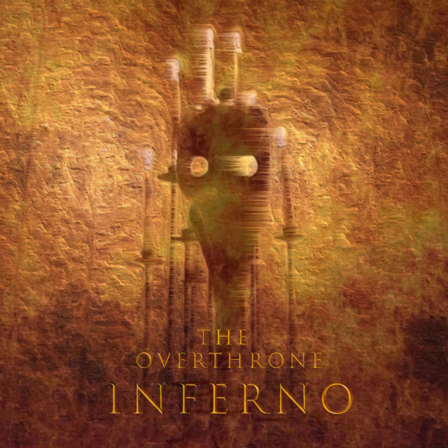 The Overthrone - Inferno