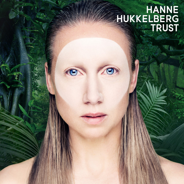 Album cover for Trust by Hanne Hukkelberg