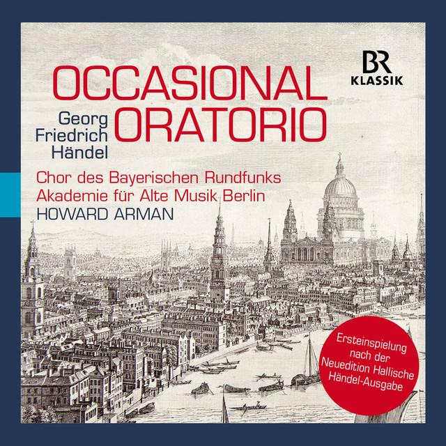 Händel: Occasional Oratorio, HWV 62 (Live)