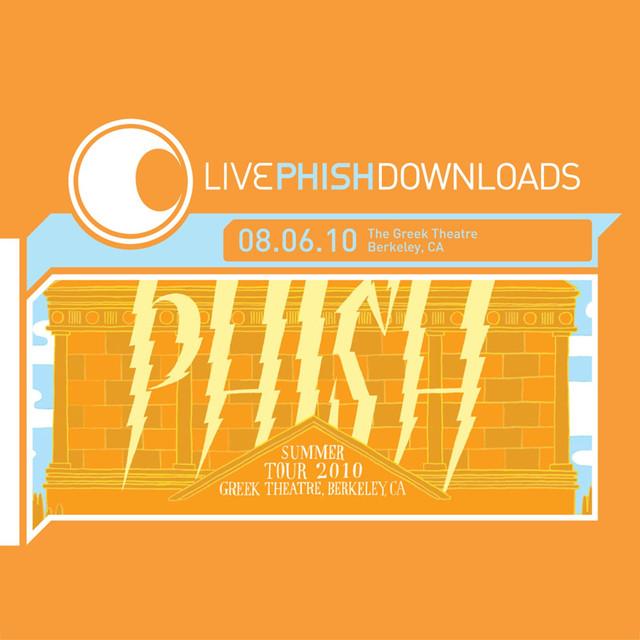 Live Phish: 8/6/10 Greek Theatre, Berkeley, CA