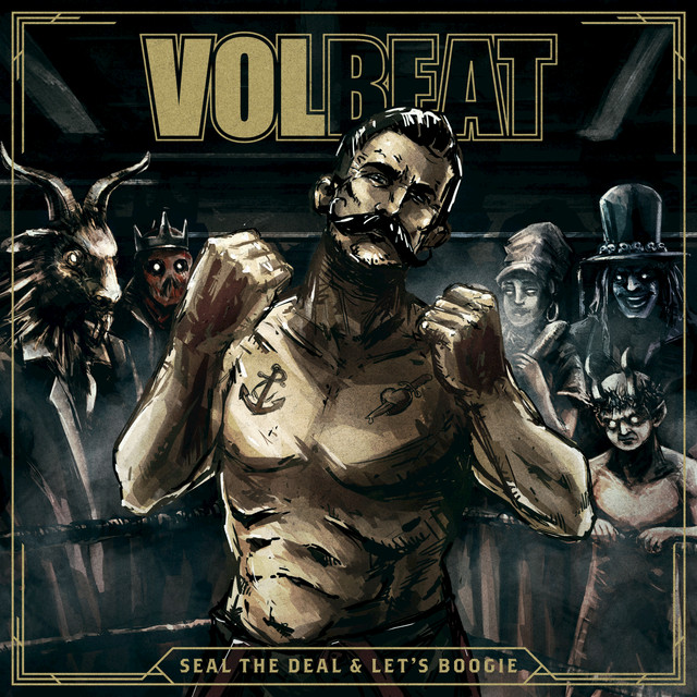 Album cover for Seal The Deal & Let's Boogie (Deluxe) by Volbeat