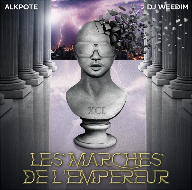 Album cover for Les Marches de l'Empereur by Alkpote, Dj Weedim