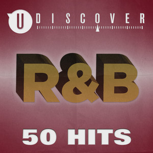 R&B - 50 Hits by uDiscover
