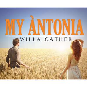 My Antonia (Unabridged) Audiobook