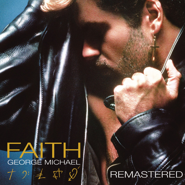 Faith (Bonus Track Version) [Remastered]