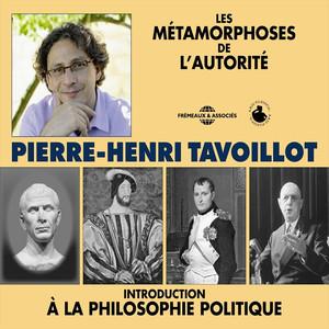 Les métamorphoses de l'autorité (Introduction à la philosophie politique) Audiobook