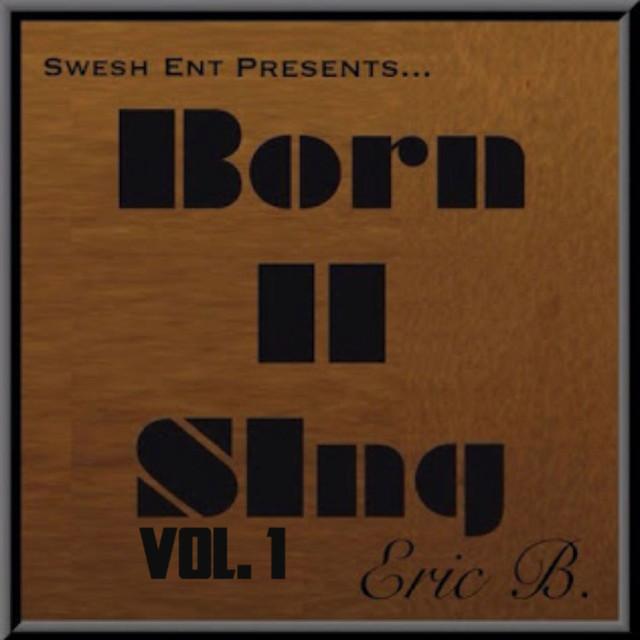 Born II Sing Vol. 1