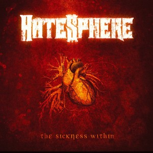 Hatesphere, Sickness Within på Spotify