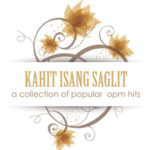 Kahit Isang Saglit: A Collection of Popular OPM Hits - Jimmy Bondoc