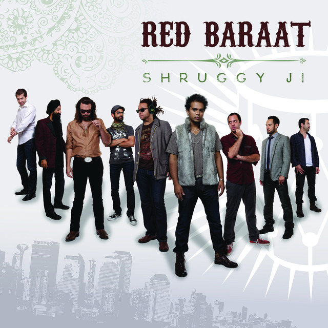 Shruggy Ji By Red Baraat On Spotify