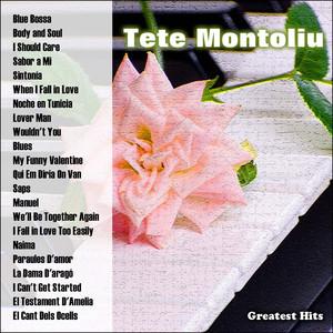 Greatest Hits: Tete Montoliu album