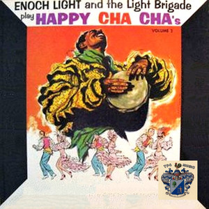 Enoch Light Plays Happy Cha Cha's Vol. 2 album