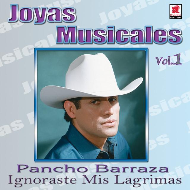 Joyas Musicales, Vol. 1: Ignoraste Mis Lágrimas