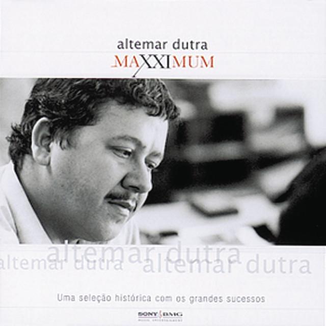 Maxximum - Altemar Dutra