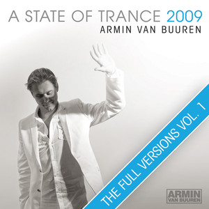 A State Of Trance 2009 (The Full Versions - Vol. 1) Albumcover