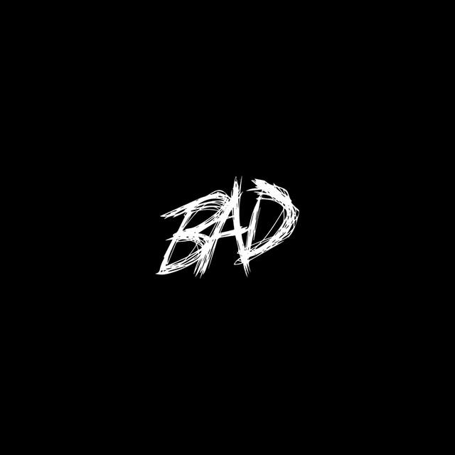 BAD! by XXXTENTACION on Spotify