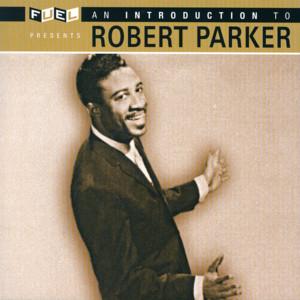 Introduction To Robert Parker album
