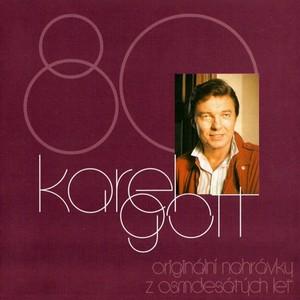Karel Gott - Originální nahrávky z 80. let