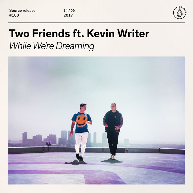 While We're Dreaming (feat. Kevin Writer)
