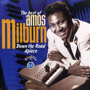 The Best of Amos Milburn: Down the Road Apiece album