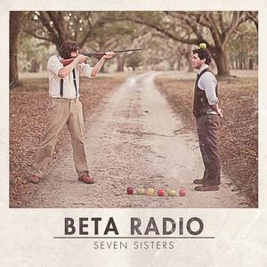 Seven Sisters - Beta Radio