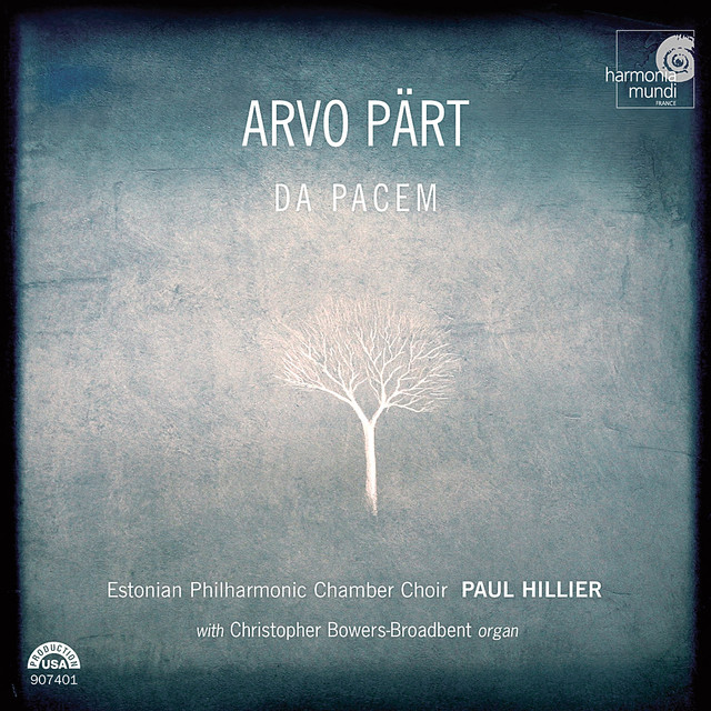 Arvo Pärt / Estonian Philharmonic Chamber Choir / Paul Hillier