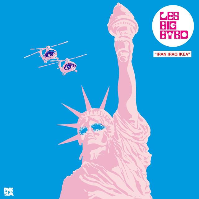 Skivomslag för Les Big Byrd: Iran Iraq IKEA