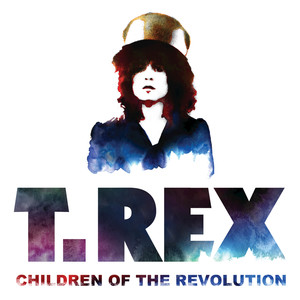 Children Of The Revolution - T Rex