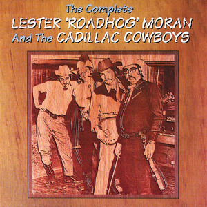 The Complete Lester 'Roadhog' Moran and the Cadillac Cowboys album