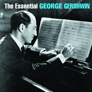 The Essential George Gershwin album