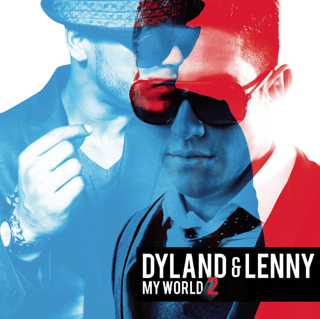 Dyland & Lenny My World 2 (Bonus Tracks Version) album cover
