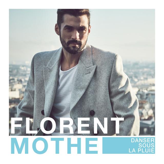 Florent Mothe Danser sous la pluie album cover