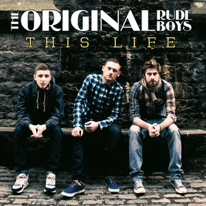 This Life - The Original Rudeboys
