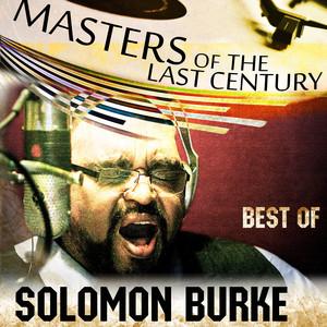 Masters Of The Last Century: Best of Solomon Burke