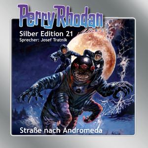 Straße nach Andromeda - Perry Rhodan - Silber Edition 21 Hörbuch kostenlos