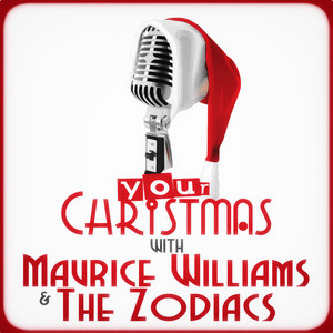 Your Christmas with Maurice Williams & The Zodiacs