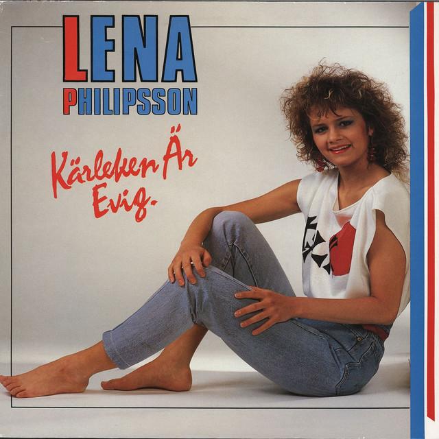 Lena Philipsson: Kärleken är Evig By Lena Philipsson On Spotify