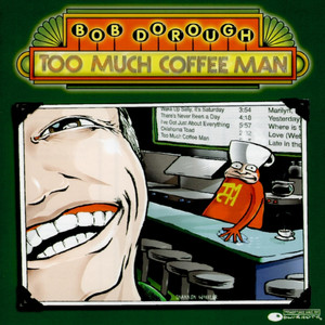 Too Much Coffee Man album