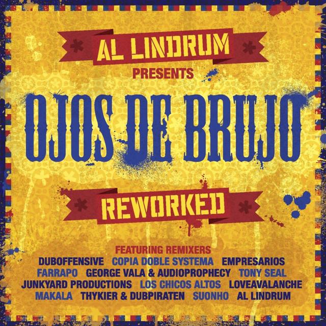 Al Lindrum Presents: Ojos De Brujo Reworked