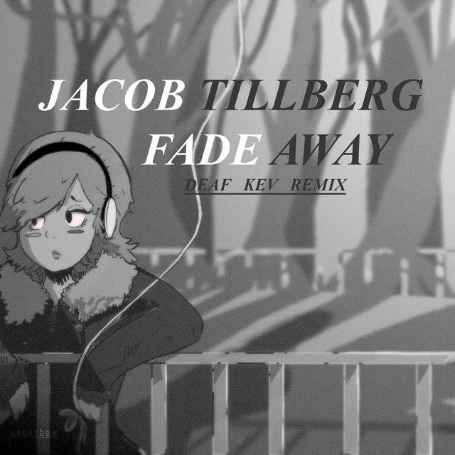 Fade Away (Deaf Kev Remix)