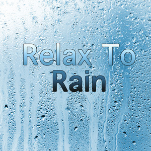 Relax to rain Albumcover