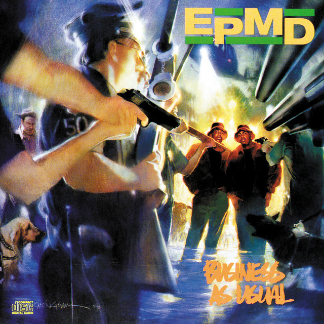 Business As Usual by EPMD on Spotify